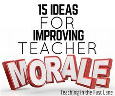 Teaching In The Fast Lane: 15 Ideas for Improving Teacher Morale
