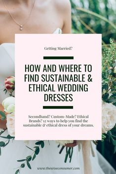 Sustainable and ethical wedding dresses Wedding Dress Brands, Used Wedding Dresses, Elle A Dit, Sag Ja, Sustainable Wedding, Sustainable Living, Ethical Brands, Oui, Green Wedding
