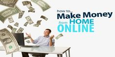 How To Make Money Online Your Step By Step Instruction