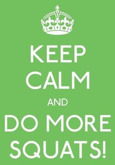 Keep clam and do more squats +++For guide + advice on #health and #fitness, visit http://www.thatdiary.com/