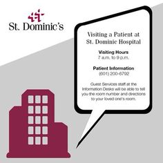 Infographic: Visiting a Patient at St. Dominic Hospital