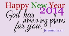 new year 2014 greetings God has amazing plans for you
