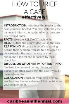 How to brief a case effectively Law school advice law students Caribbean Millennial School Notes, Law School, Law Notes, School Study Tips, School Tips, Harvard Law, Criminal Law, Personal Injury Lawyer, Paralegal