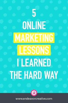 Everything I've learned about #marketing my services online the hard way.