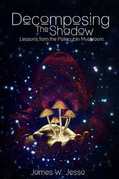 Lessons from the psilocybin mushroom