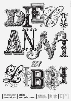 Dieci Anni Di Libri (Ten Years of Books) Poster by Demian Conrad Design Typography Love, Typography Inspiration, Typography Letters, Design Inspiration, Vintage Lettering, Lettering Design, Hand Lettering, Monospace, Victorian Design
