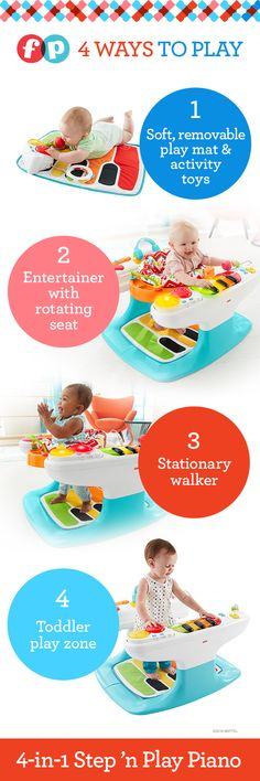 Grows with baby in 4 fun ways!  Every press of the piano keys (hand keyboard & feet keyboard) gives developing coordination and gross motor skills a boost. And playing with more than 20 toys and activities all around will hopefully lead to a nap later on! Four ways to play: 1. Soft, removable play mat for tummy time or lay & play 2. Entertainer with spinning seat for all-around play 3. Stationary walker encourages first steps 4. Activity table for toddlers