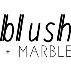 Blush and Marble text ❤ liked on Polyvore featuring text, quotes, article, words, filler, phrase and saying