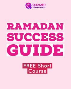 Free Course Preparing for Ramadan. 21 Day Get Close to Allah Course for the Successful muslims.