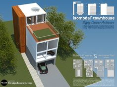Design Trawler: Design Trawler's Container Townhouse for the BBC Container Homes Cost, Container Buildings, Container Architecture, Container House Design, Container Van, Converted Shipping Containers, Shipping Container Home Designs, Prefab Homes, Modular Homes