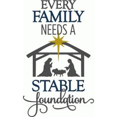 Silhouette Design Store: every family needs a stable foundation - phrase Site for very reasonably priced embroidery designs Christmas Quotes, Christmas Projects, Christmas Shirts, Christmas Holidays, Christmas Decorations, Xmas, Christmas Vinyl, Merry Christmas, Silhouette Cameo Projects