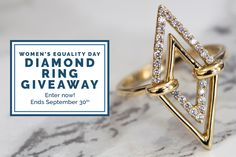 """In honor of Women's Equality Day, we're giving away one Aegis Double Triangle Diamond Ring ($600 value!). This gorgeous ring is the perfect way to show you're a boss babe. So what are you waiting for? In Order to be entered to win you must:  1. Repin this post  2. Click """"Visit"""" and enter your email.  It's as easy as that, so what are you waiting for?"""
