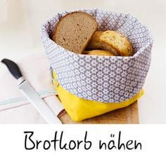 Simply sew the beautiful bread basket yourself 💛 sewing # # kitchen Knitting Blogs, Knitting Projects, Sewing Projects, Sewing Tutorials, Homemade Muesli, Pet Bottle, Diy Home Crafts, Eating Plans, Food Items