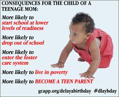 Children of teenage moms are more likely to become teen parents themselves. #dlaybday