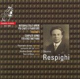 Respighi: Complete Songs for Voice and Piano, Vol. 3 [CD]