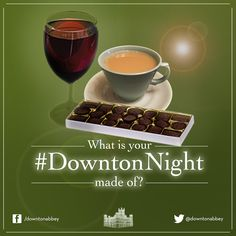 What is your #DowntonNight made of?