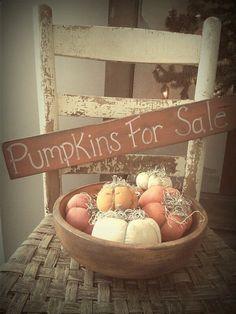 Primitive Pumpkins For Sale Sign Fall Pumpkins For Sale, Faux Pumpkins, Painted Pumpkins, Primitive Pumpkin, Primitive Crafts, Primitive Country, Wood Crafts, Primitive Fall Decorating, Primitive Decorations