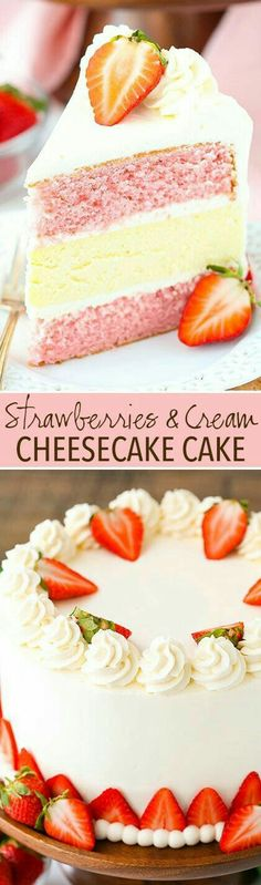 Strawberries & Cream Cheesecake Cake. Get CREATIVE and come up with alternative flavors and colors! (baking recipes creative)