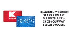 Expect to know from the #Webinar:  How Sears + Kmart #marketplace operates Best suited sellers Best practice methods for #successful selling How to activate selling on Sears & Kmart via ChannelSale