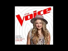 Darby Walker - You Don't Own Me - Studio Version - The Voice 11 - YouTube