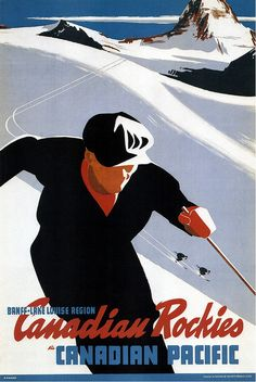 Poster with vintage ski print advertising the Canadian Rockies. Also available as post and greeting cards . Canadian Pacific Railway, Canadian Rockies, Ottawa, France Sport, Posters Canada, Vintage Ski Posters, Retro Posters, Vintage Ads, Vintage Prints