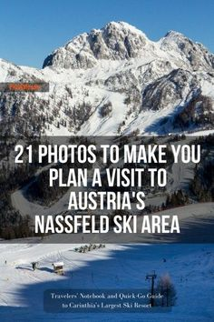 Quick Go Guide and Photo Gallery of Austria's Nassfeld Ski Area from Piran Cafe