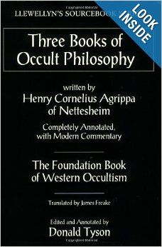 Three Books of Occult Philosophy by Henry Cornelius Agrippa, James Freake, and Donald Tyson, Paperback Edition.