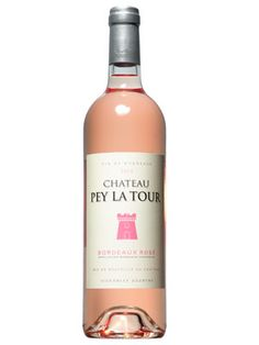 Chateau Pey La Tour Bordeaux Rose ($15) 11 Rose Wines for Every Occasion