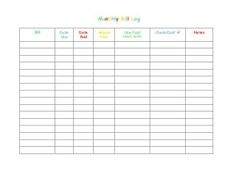 Monthly Bill Log  Bill Date  Due  Date  Paid  Amount  Paid  How Paid  (check, debit)  Check/Conf.# Notes
