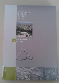 Inventario nacional erosión suelos : 2002-2014 / Ministerio de Medio Ambiente, y Medio Rural y Marino, Dirección General de Medio Natural y Política Forestal [Madrid] : Ministerio de Medio Ambiente, y Medio Rural y Marino, Dirección General de Medio Natural y Política Forestal, D.L. 2007-Zaragoza-Aragón 2015