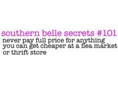 Southern belle secrets http://media-cache1.pinterest.com/upload/161285230374704040_wa2DCPfC_f.jpg jrc1122 sayings