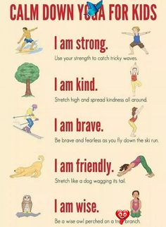 Calm Down is just as important as excercise for kids! Here is a few easy kids yoga poses to help keep those kids grounded.<br> Kids Yoga Poses, Yoga For Kids, I Am Strong, Calm Down, Excercise, You And I, Teacher, Kid Stuff, Easy