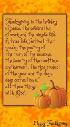 Happy Thanksgiving day 2015 whatsapp status wishes greeting messages sms quotes and thank every person who made our life happy and cheerful with Whatsapp. Happy Thanksgiving Images, Thanksgiving Blessings, Thanksgiving Wallpaper, Thanksgiving Greetings, Thanksgiving Quotes, Thanksgiving Traditions, Thanksgiving Background, Vintage Thanksgiving, Thanksgiving Appetizers