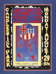 THE BEATLES HERE COME THE BEATLES. CANDELSTICK PARK CONCERT POSTER. SAN FRANCISCO, AUGUST 1966.