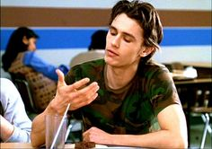 I would have been all over James Franco- Freaks and Geeks in high school
