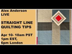 Alex Anderson LIVE - Straight line Quilting Long Arm Quilting Machine, Machine Quilting Designs, Quilting Tips, Quilting Tutorials, Quilting Projects, The Quilt Show, Straight Line Quilting, Art Lessons, Quilt Blocks
