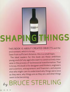 How to design objects that don't exist yet. Design, IoT and Bruce Sterling Best Books To Read, Good Books, Bruce Sterling, Book Annotation, Design Theory, Design Reference, Reading Lists, Thought Provoking, This Book