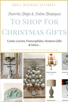 Small Business Saturday Christmas Shopping Guide for all those Christmas and hostess gifts.  French Farmhouse shopping, French Nordic Shopping and Vintage dishes and vintage teacups for the collector on your holiday shopping gift list. Looking for vintage inspired comic superhero wall art for the boys? Got you covered.   Click here to get the shop links: www.reinventedcollection.com