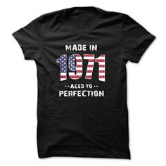 Made In 1971 Perfection T-Shirts, Hoodies. BUY IT NOW ==► Funny Tee Shirts