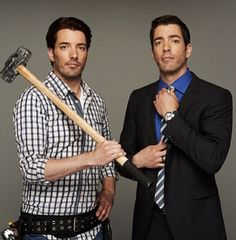 The talented, hardworking, handsome, cute, sexy, funny Jonathan & Drew Scott (clm)