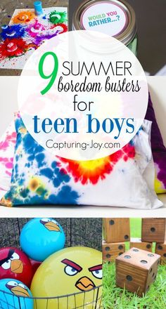 9 Summer Boredom Busters For Teen Boys