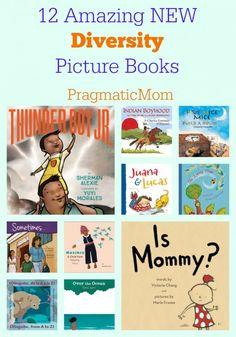 12 Amazing NEW Diversity Picture Books #ReadYourWorld