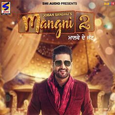 mangni 2 new song by joban sandhu coming song please support and share wedding highlight videopunjabi weddinghit songswedding