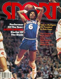 Julius Erving - Sport Magazine cover from the late I Love Basketball, Basketball Workouts, Basketball Pictures, Basketball Legends, Nba Players, Basketball Players, Sports Magazine Covers, Nba Stars, Sports Figures