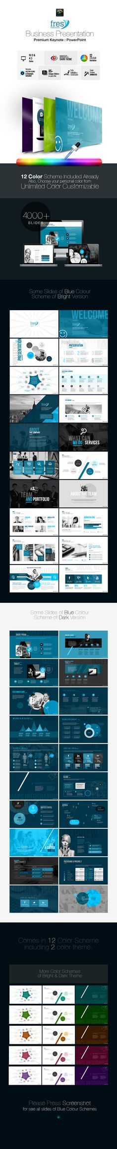 Fresy Business PowerPoint,  Fresy Multipurpose Business Presentation PowerPoint Template Clean, Creative and Corporate Presentation Templates 12 Different Color Schemes included & Fully editable; Easy to change colors, text, photos & other elements. 85  Unique Custom Slides & 4000  Slides in total 12 Keynote files for both of 16:9 & 4:3 Ratio All Elements inc