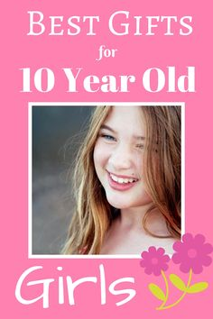 25 Best Gifts For 10 Year Old Girls You Wouldnt Have Thought Of Yourself Must See Guide 2018