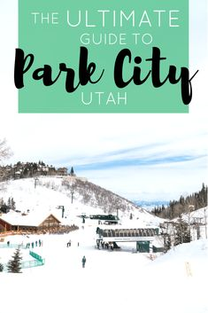 The Ultimate Guide to Park City Utah | The Republic of Rose | #ParkCity #Utah #DeerValley
