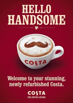 Welcome to your stunning newly refurbished Costa. COSTA for coffee lovers. Coffee Market, Coffee Shops, Coffee Advertising, Costa Coffee, Spring Nail Colors, Coffee Illustration, Coffee Poster, Branding, Food Illustrations
