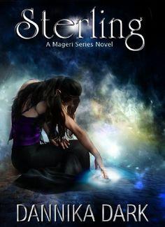 Sterling (Mageri Series: Book 1) by Dannika Dark, http://www.amazon.com/dp/B005LHI8K6/ref=cm_sw_r_pi_dp_mVcBqb0V7A4W5