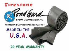 """10 x 85 Firestone 45 Mil EPDM Pond Liner by Pondgard. $799.00. 20 Year Limited Manufacturers Warranty. 75 Year Life Expectancy. 45 Mil (1.14 mm) (0.045"""") EPDM. SAFE for fish and plant life. Environmentally friendly. Pondliner is the foundation of every great pond and specially formulated for water gardens. Don't settle for anything but the best. Firestone Pondgard pond liner is fish safe, strong and durable yet pliable and will last you for many, many years. EP..."""